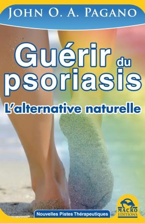 Guérir du psoriasis - 2 éd. - Ebook