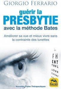 Guérir la presbytie avec la méthode Bates - Ebook