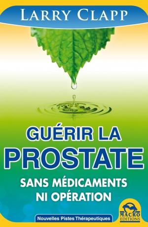 Guérir la prostate en 90 jours - Ebook