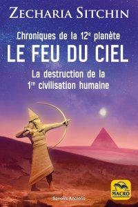 Chroniques de la 12e planète : LE FEU DU CIEL - Livre