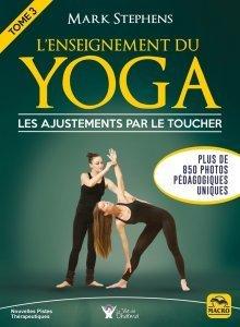 L'enseignement du yoga - Tome 3 - les ajustements par le toucher (epub) - Ebook