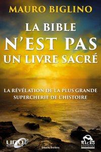 La Bible n'est pas un livre sacré - Livre