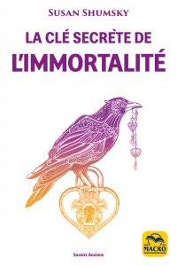 La Clé Secrète de l'Immortalité - Ebook