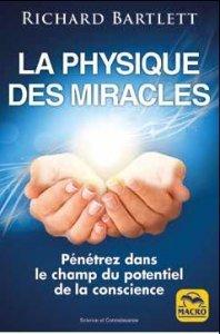 La Physique des Miracles - 2 éd. - Livre
