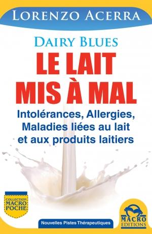Le lait mis à mal - Livre