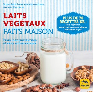 Laits végétaux faits maison (Chufamix) - Ebook