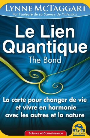 Le Lien Quantique (THE BOND) - kindle - Ebook