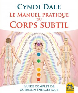 Le manuel pratique du corps subtil (kindle) - Ebook