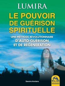 Le Pouvoir de Guerison Spirituelle - Ebook