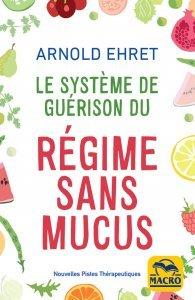 Le système de guérison du régime sans mucus - Livre