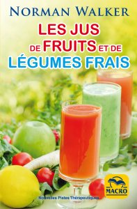 Les jus de fruits et de légumes frais - Ebook