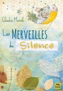 LIVRE les merveilles du silence