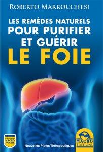 Les Remèdes Naturels pour Purifier et Guérir le Foie - Ebook