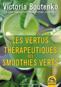 Les vertus thérapeutiques des smoothies verts - Livre