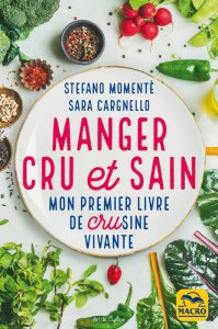 Manger cru et sain (kindle) - Ebook