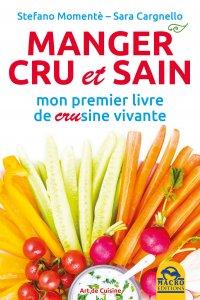 Manger Cru et Sain - Ebook