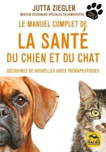 Le manuel complet de la santé du chien et du chat - Livre