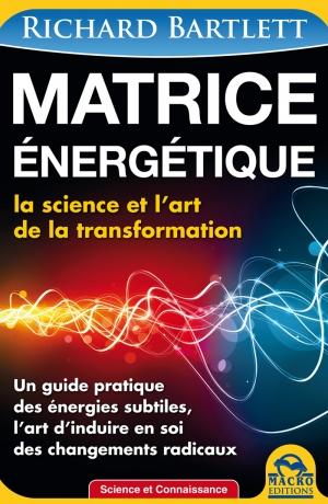 Matrice énergétique - nouvelle édition - Livre