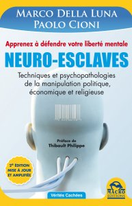 Neuro-Esclaves - 2 éd. amplifiée - Ebook