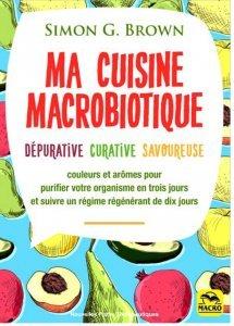 Ma Cuisine macrobiotique - Livre