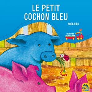 Le petit cochon bleu - Livre