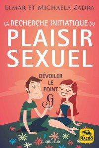 La recherche initiatique du Plaisir Sexuel - Livre