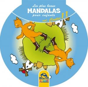 Les plus beaux Mandalas pour les enfants - serie n°2 - Contes - Livre