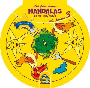 Les plus beaux Mandalas pour les enfants - serie n°1 - Volume Jaune - La ferme - Livre