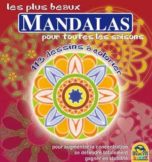 Les plus beaux Mandalas pour toutes les saisons - Livre
