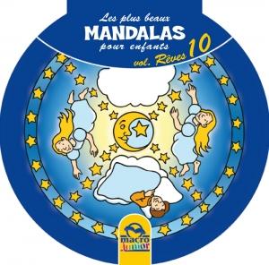Les plus beaux Mandalas pour les enfants - serie n°2 - Rêves - Livre