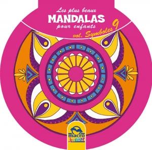 Les plus beaux Mandalas pour les enfants - serie n°2 - Symboles - Livre