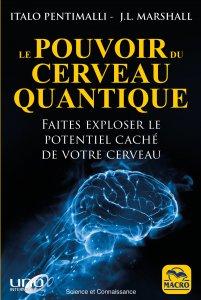 Le pouvoir du cerveau quantique (kindle) - Ebook