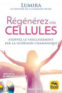 Régénérez vos cellules + CD - Livre