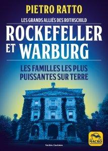 Les grands alliés des Rothschild : Rockefeller et Warburg - Livre