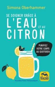 Se soigner grâce à l'eau et au citron - Livre