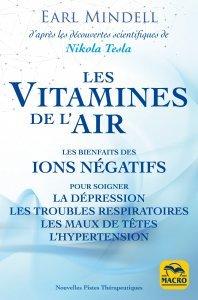 Les vitamines de l'air (d'après les découvertes scientifiques de Nikola Tesla) - Livre