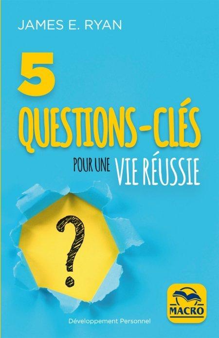 5 questions-clés pour une vie réussie (epub) - Ebook