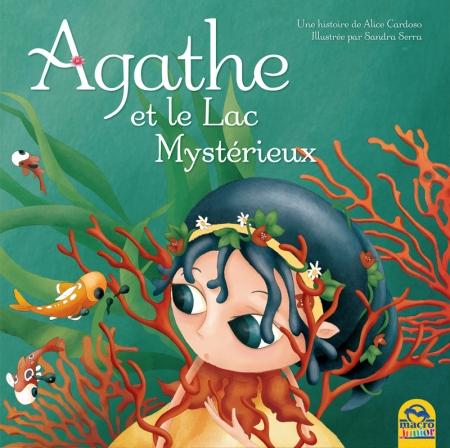 Agathe et le Lac Mystérieux - Livre