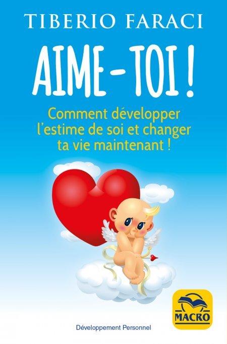Aime-toi ! - 2 éd. - Ebook