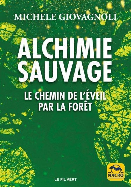 Alchimie Sauvage - Livre