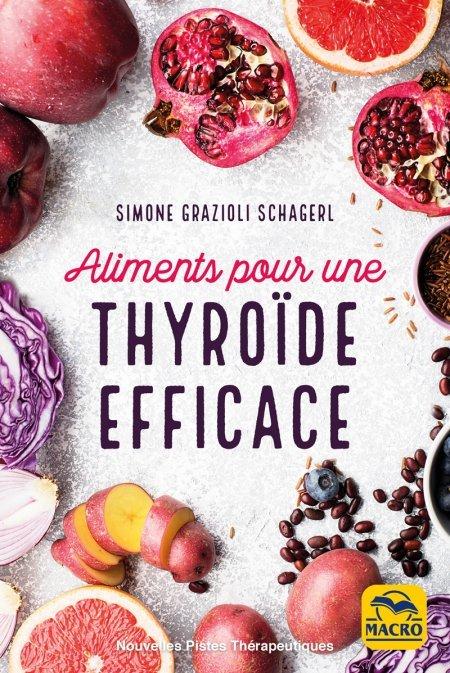 Aliments pour une thyroïde efficace - Ebook