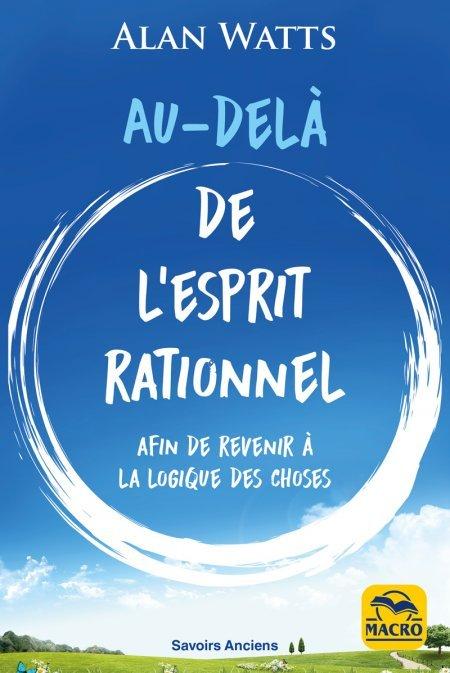 Au-delà de l'esprit rationnel (kindle) - Ebook