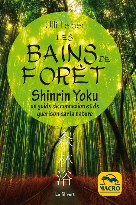 Bains de forêt - Shinrin Yoku (epub) - Ebook