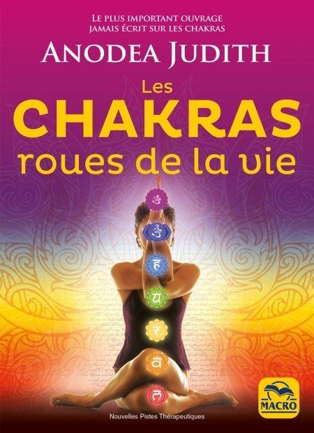 Les chakras, roues de la vie - Livre