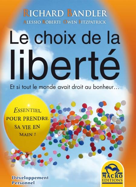Le choix de la liberté - Livre