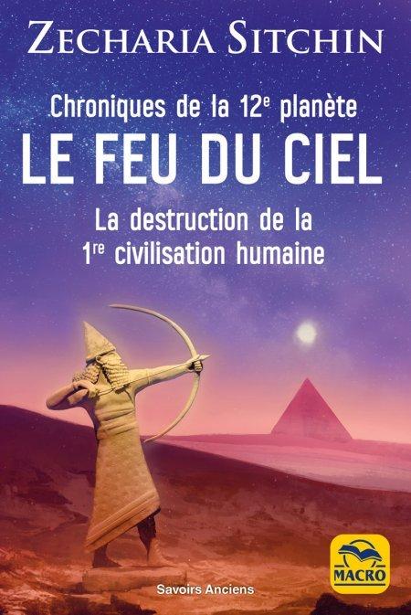 Chroniques de la 12e planète : LE FEU DU CIEL - Ebook