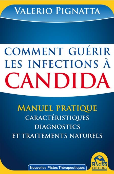 Comment guérir les infections à Candida - Livre