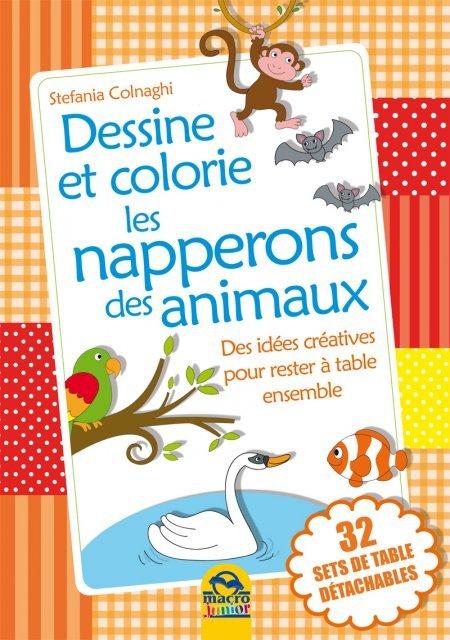 Dessine et colorie les serviettes des animaux - Livres