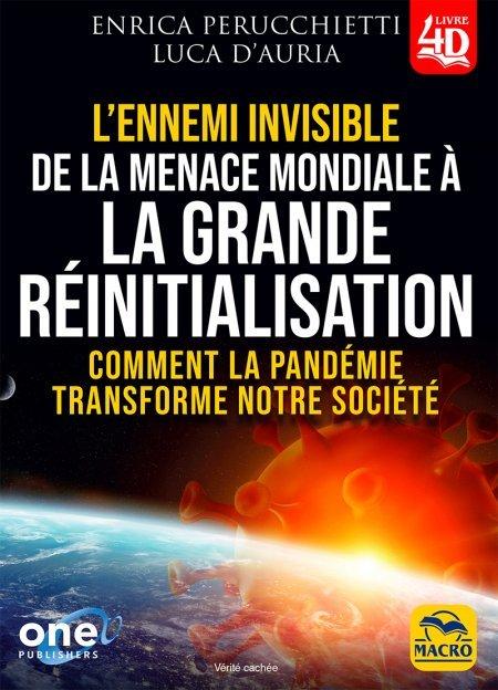 L'ennemi Invisible de la menace mondiale à la grande reinitialisation - Livre