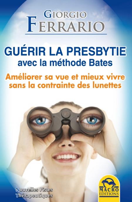 Guérir la presbytie avec la méthode Bates - Livre